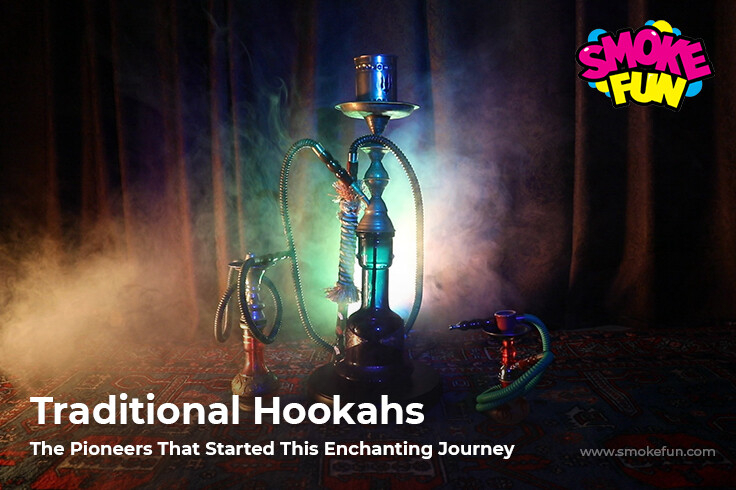 Traditional Hookahs – The Pioneers That Started This Enchanting Journey