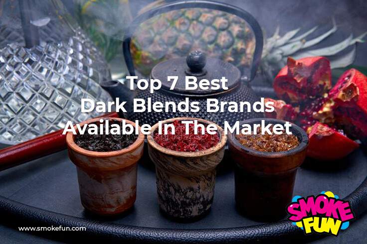 Top 7 Best dark Blends Brands Available In The Market