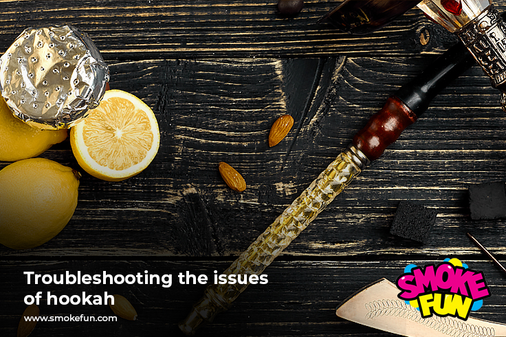 Troubleshooting the issues of hookah